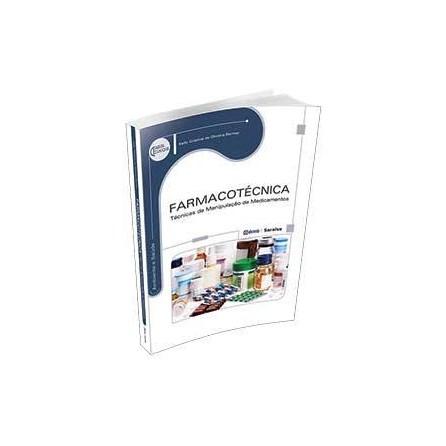 Livro - Farmacotécnica - Técnicas de Manipulação de Medicamentos - Bermar