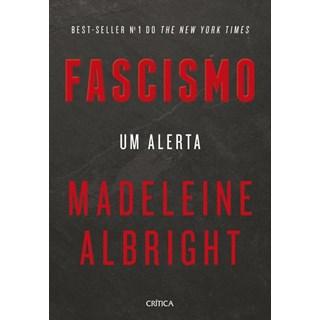 Livro - Fascismo Um Alerta - Albrigth - Crítica