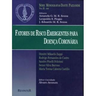 Livro - Fatores de Risco Emergentes para a Doença Coronária - Dante Pazzanese 2000 III