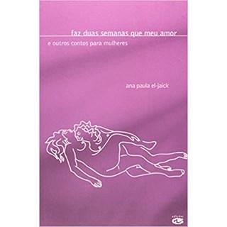 Livro - Faz Duas Semanas Que Meu Amor - El-Jaick - Edições GLS