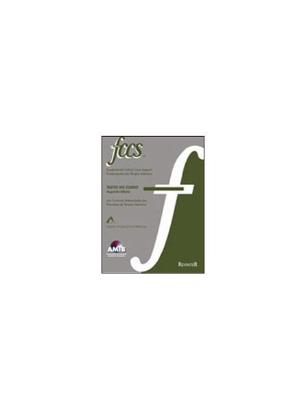 Livro - FCCS - Fundamentos em Terapia Intensiva - AMIB