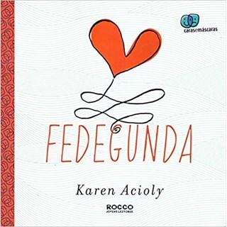 Livro - Fedegunda - Acioly - Rocco