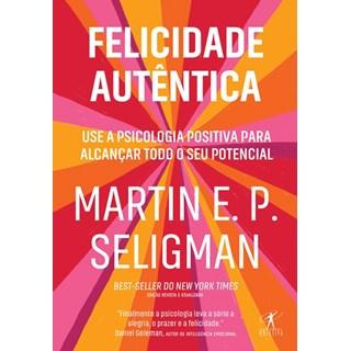 Livro - Felicidade Autêntica - Seligman