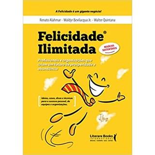 Livro - Felicidade Ilimitada - Alahamr - Literare Books