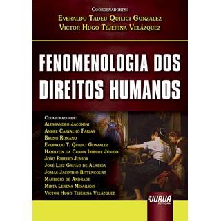 Livro - Fenomenologia Dos Direitos Humanos - Gonzalez - Juruá
