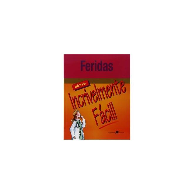 Livro - Feridas - Incrivelmente Fácil - Springhouse ***