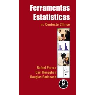 Livro - Ferramentas Estatísticas no Contexto Clínico - Perera