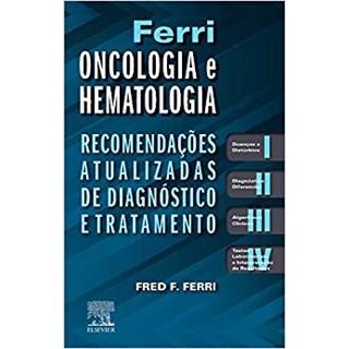 Livro - Ferri Oncologia e Hematologia - Ferri