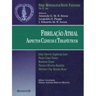 Livro - Fibrilação Atrial - Aspectos Clínicos Terapêuticos - Dante Pazzanese 2000 VI