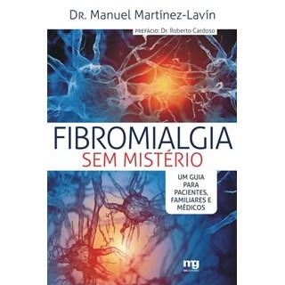 Livro - Fibromialgia sem mistério - um guia para pacientes, familiares e médicos - Lavín
