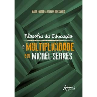 Livro - Filosofia da Educação e Multiplicidade - Santos - Appris