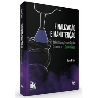 Livro Finalização e Manutenção de Restaurações em Resina Composta - Reis - Santos Pub