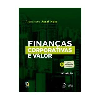 Livro - Finanças Corporativas e Valor - ASSAF NETO 8º edição
