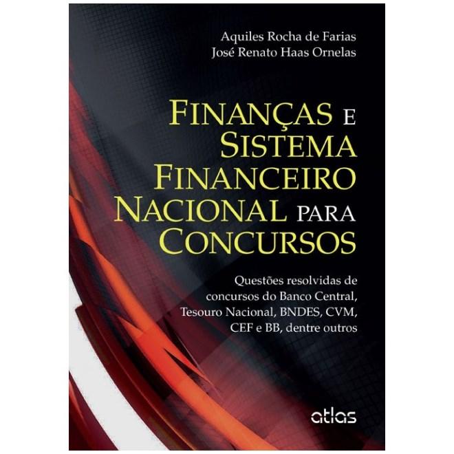 Livro - Finanças e Sistema Financeiro Nacional Para Concursos: Questões Resolvidas - Farias