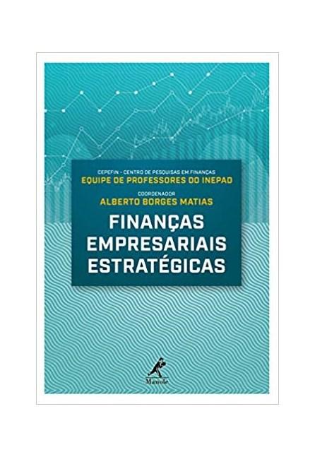 Livro - Finanças Empresariais Estratégicas - Matias