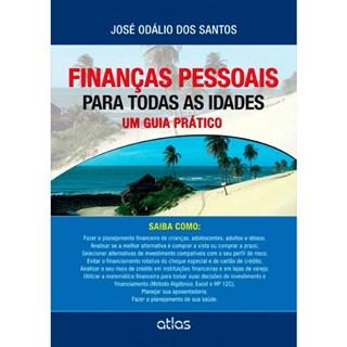 Livro - Finanças Pessoais Para Todos as Idades: Um Guia Prático - Santos