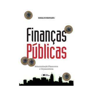 Livro - Finanças Publicas - Administração Financeira E Orçamentaria - Marques