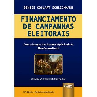 Livro - Financiamento de Campanhas Eleitorais - Schlickmann - Juruá
