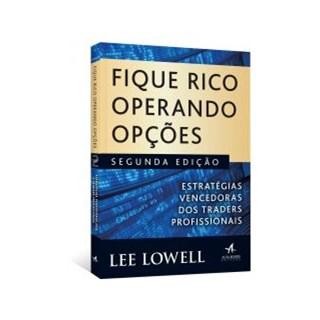 Livro - Fique Rico Operando Opções - Lowell