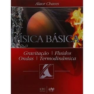 Livro - Física Básica - Gravitação, Fluidos, Ondas, Termodinâmica - Chaves