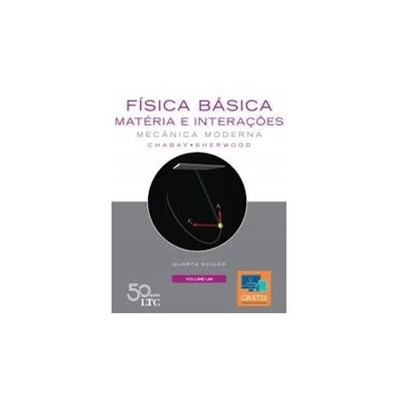 Livro - Física Básica - Matéria e Interações - Vol. 1- Chabay