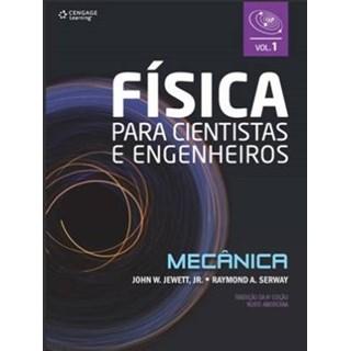Livro - Física Para Cientistas e Engenheiros - Vol. 1: Mecânica - Jewett Jr.