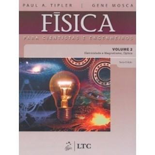 Livro - Física para Cientistas e Engenheiros Vol.2 - Eletricidade e Magnetismo, Óptica - Tipler