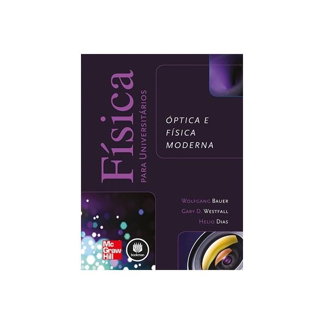 61908e5a2e Livro - Física para Universitários - Óptica e Física Moderna - Bauer ...