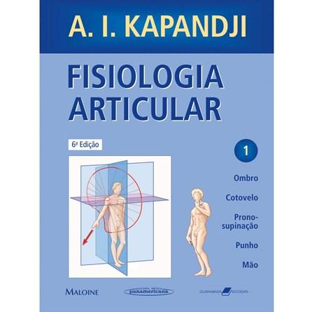 Livro - Fisiologia Articular - Vol 1 - Ombro, Cotovelo, Prono-supinação, Punho, Mão - Kapandji