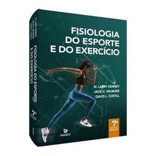 Livro - Fisiologia do Esporte e do Exercício - Wilmore - Manole