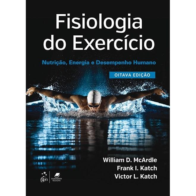 Livro - Fisiologia do Exercício - Nutrição, Energia e Desempenho Humano - McArdle