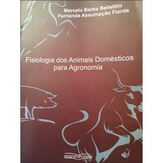 Livro - Fisiologia dos Animais Domésticos para Agronomia - Bellettini