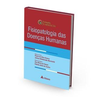 Livro - Fisiopatologia das Doenças Humanas - Emery