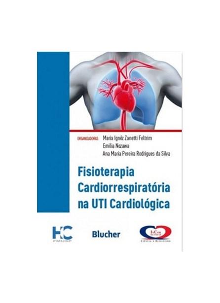 Livro - Fisioterapia Cardiorrespiratória na UTI Cardiológica - Feltrim