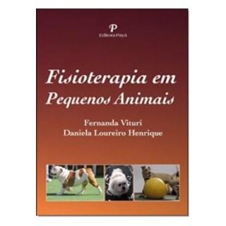 Livro - Fisioterapia em Pequenos Animais - Vituri