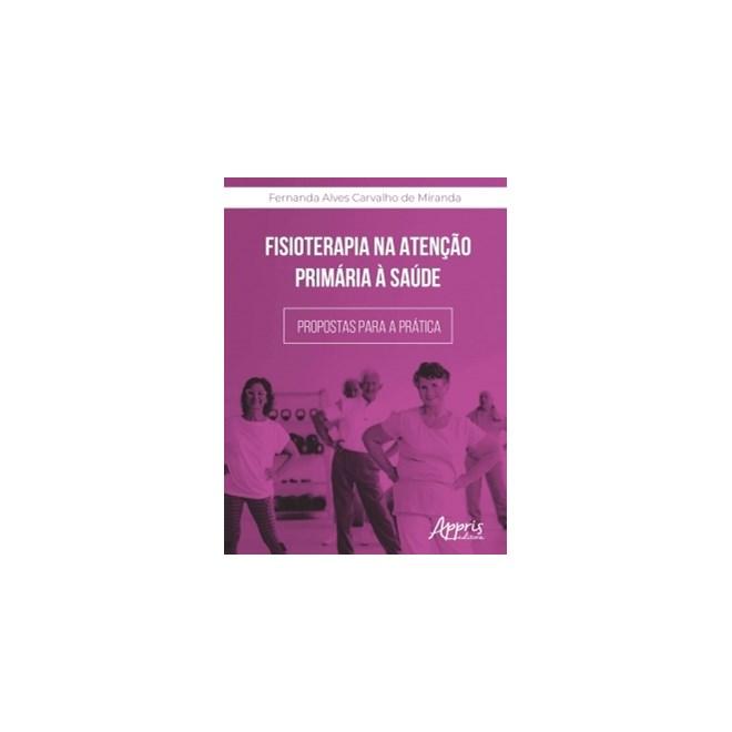 Livro - Fisioterapia na Atenção Primária à Saúde - Miranda