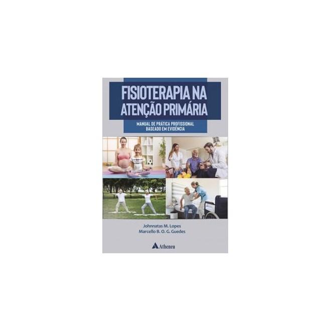 Livro Fisioterapia na Atenção Primária - Guedes