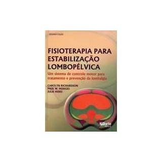 Livro - Fisioterapia para Estabilização Lombopélvica - Donatelli ***