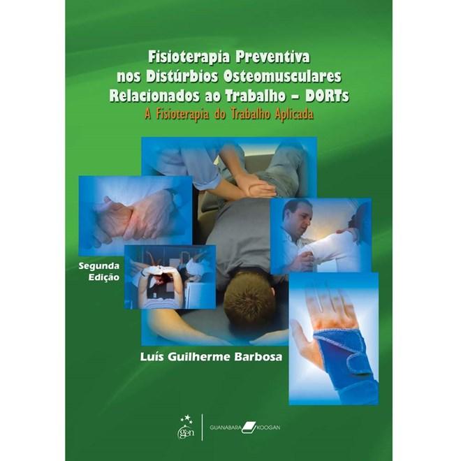 Livro - Fisioterapia Preventiva nos Distúrbios Osteomusculares Relacionados ao Trabalho - Barbosa