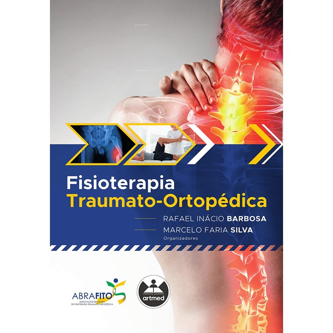 Livro Fisioterapia Traumato-Ortopédica - Barbosa - Artmed