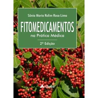 Livro - Fitomedicamentos na Prática Médica - Lima
