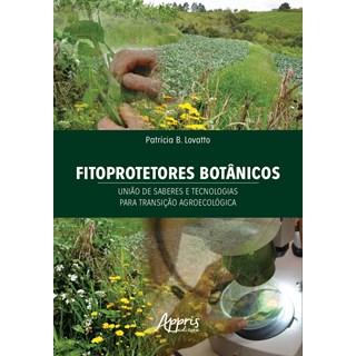 Livro Fitoprotetores Botânicos - Lovatto - Appris