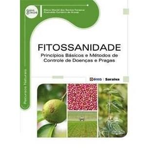 Livro - Fitossanidade - Fonseca -  Érica