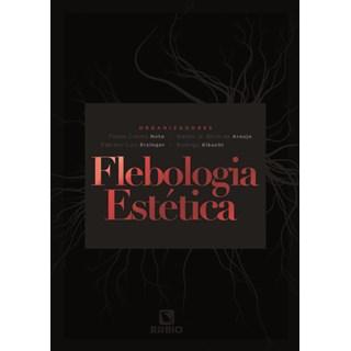 Livro - Flebologia Estética - Erzinger - Rúbio