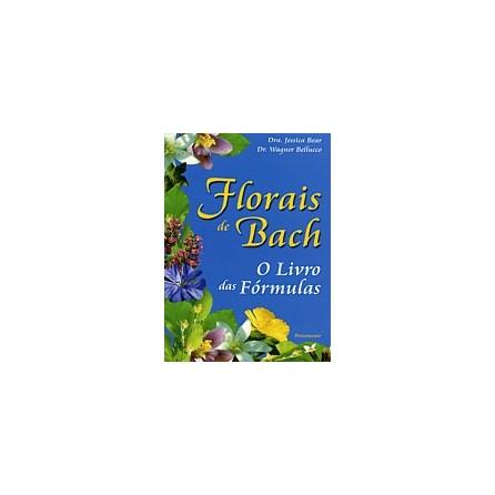 Livro - Florais de Bach - O Livro das Fórmulas - Bear