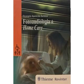 Livro - Fonoaudiologia & Home Care - Barbosa