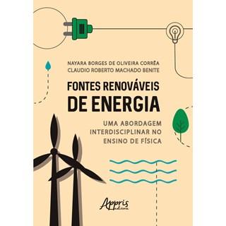 Livro - Fontes Renováveis de Energia - Benite - Appris
