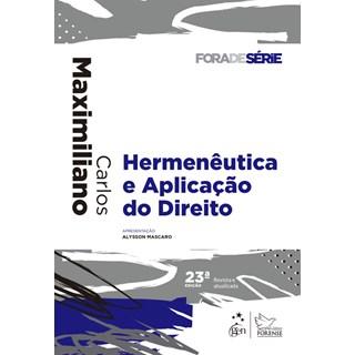 Livro - Fora de Série - Hermenêutica e Aplicação do Direito - Maximiliano