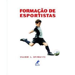 Livro - Formação de Esportistas - Barbanti ***