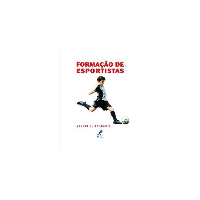 0dfe16b939c Livro - Formação de Esportistas - Barbanti     - Livraria Florence